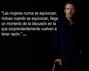 Happy Woman's day! lo dice Dr. House