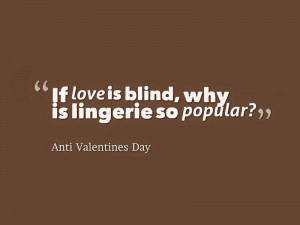 ... funny on thisday. I will post two types of Anti Valentine's day