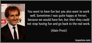 Fun At Work Quotes You want to have fun but you
