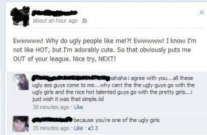 Because you're one of the ugly girls