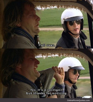Funny quote from the 1994 comedy movie Dumber and Dumber starring Jim ...
