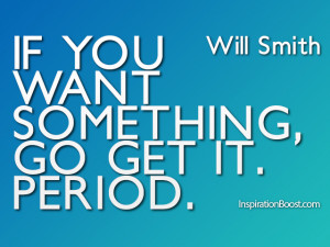 Will Smith Dream Quotes – Dream & Action