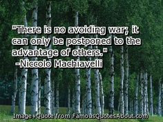 machiavelli+quotes | Niccolo Machiavelli Quotations More
