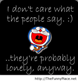 don t care don t care fun don t care funny don t care quote don t care ...