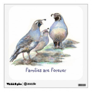 Families are Forever Quote Cute Quail Bird Family Room Graphic