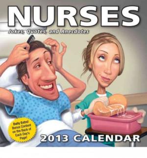 Nurses Calendar: Jokes, Quotes, and Anecdotes