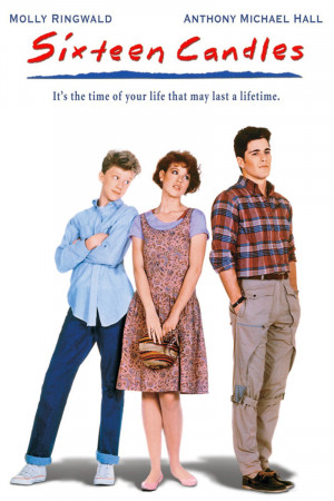 sixteen candles 1984 when you re just sixteen anything can happen 1 2 ...