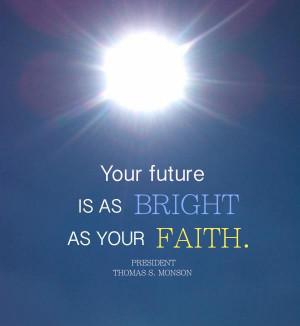 Bright As Your Faith