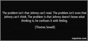 More Thomas Sowell Quotes