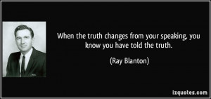Free Quotes Pics on: When You Know The Truth Quotes