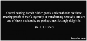 More M F K Fisher Quotes