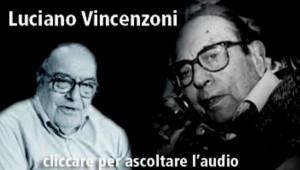 Per piacere intercettate Luciano Vincenzoni 04 05 2010