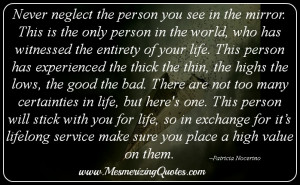 Never Neglect The Person...