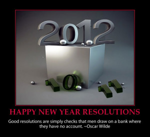 HAPPY NEW YEAR 2012 ~ FUNNY RESOLUTIONS, SAYINGS, QUOTES AND IMAGES