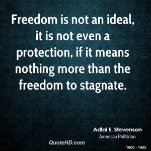 adlai e stevenson quotes a hungry man is not a free man adlai e ...