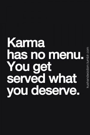 karma. Awe baby, everyone knows your fake and it takes a lifetime to ...