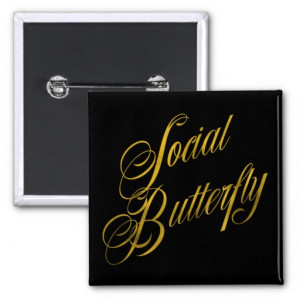 Social Butterfly Quote Faux Gold Foil Metallic 2 Inch Square Button