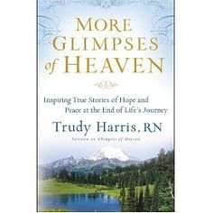 Written by a hospice nurse this book is full of inspiration and hope ...