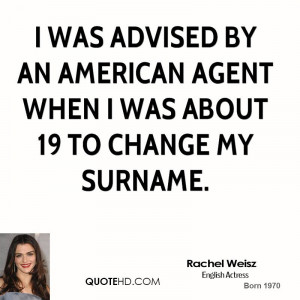 Rachel Weisz Change Quotes