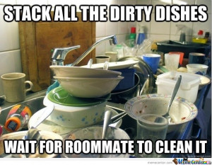 Stack All The Dirty Dishes...