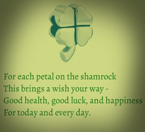 on the shamrock this brings a wish your way. Good health, good luck ...