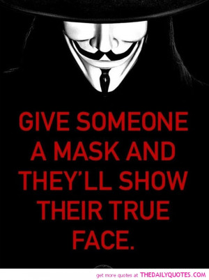give-someone-a-mask-show-their-true-face-quotes-sayings-pictures.jpg