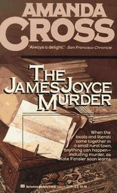 "Start by marking ""The James Joyce Murder (A Kate Fansler Mystery #2 ..."