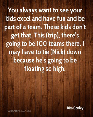 You always want to see your kids excel and have fun and be part of a ...