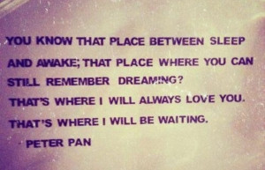 Cute Quote from Peter Pan;)!