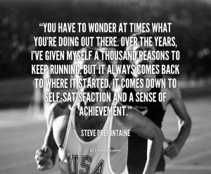 Steve Prefontaine Quotes...