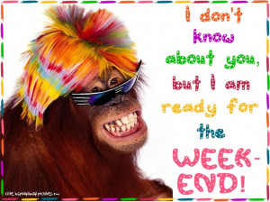 poopsie: ready for the weekend!: Inspirationquot, Inspiration Quotes