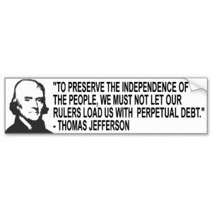 Thomas Jefferson Quote Bumper Sticker Car Bumper Sticker