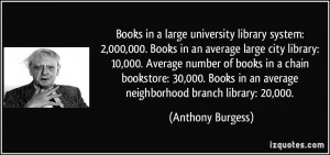 Books in a large university library system: 2,000,000. Books in an ...