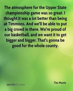 Tim Morris - The atmosphere for the Upper State championship game was ...