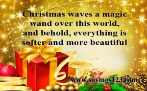 Quotes about christmas christmas waves a magic wand over this world
