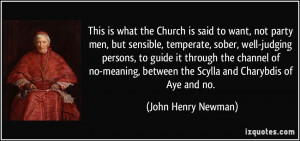 the Church is said to want, not party men, but sensible, temperate ...