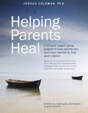 10-week support group program to help parents who have been rejected ...