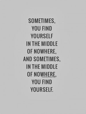 Finding Middle, Quotes Finding Yourself, In The Middle Quotes ...
