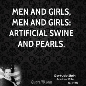 Gertrude Stein Men Quotes
