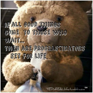 Funny Ted Quote Movie Picture