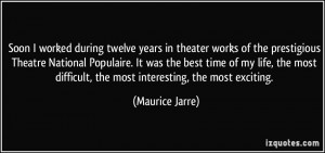 More Maurice Jarre Quotes