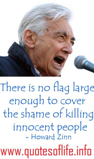 ... the-shame-of-killing-innocent-people-Howard-Zinn-war-picture-quote.jpg