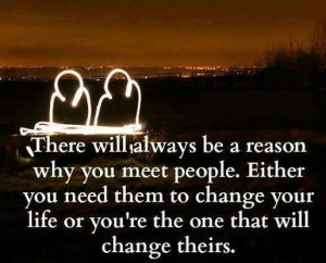 There's a reason why we meet the people we meet