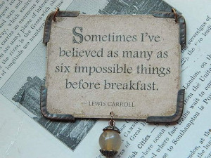 lewis carroll quotes | Lewis Carroll Alice in Wonderland pendant quote ...