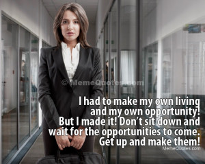 ... to come. Get up and make them! Download Business Woman photo