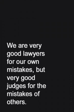 We Are Very Good Lawyers, Judges Other Quotes, Life, Inspiration, Good ...