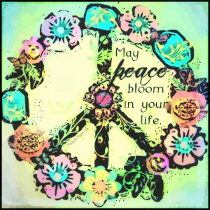 """May Peace Bloom In Your Life """""""
