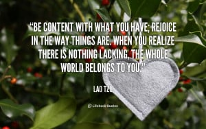 quote-Lao-Tzu-be-content-with-what-you-have-rejoice-89588.png