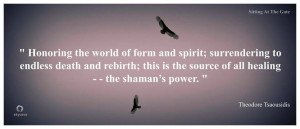 cycle of life shamanic quote