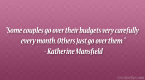 And Quotes Life Never Popular Katherine Mansfield